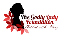 The Godly Lady Foundation